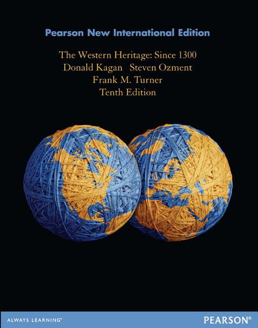 The Western Heritage: Since 1300,  Pearson New International Edition, 10e (e-Book VS 12m)