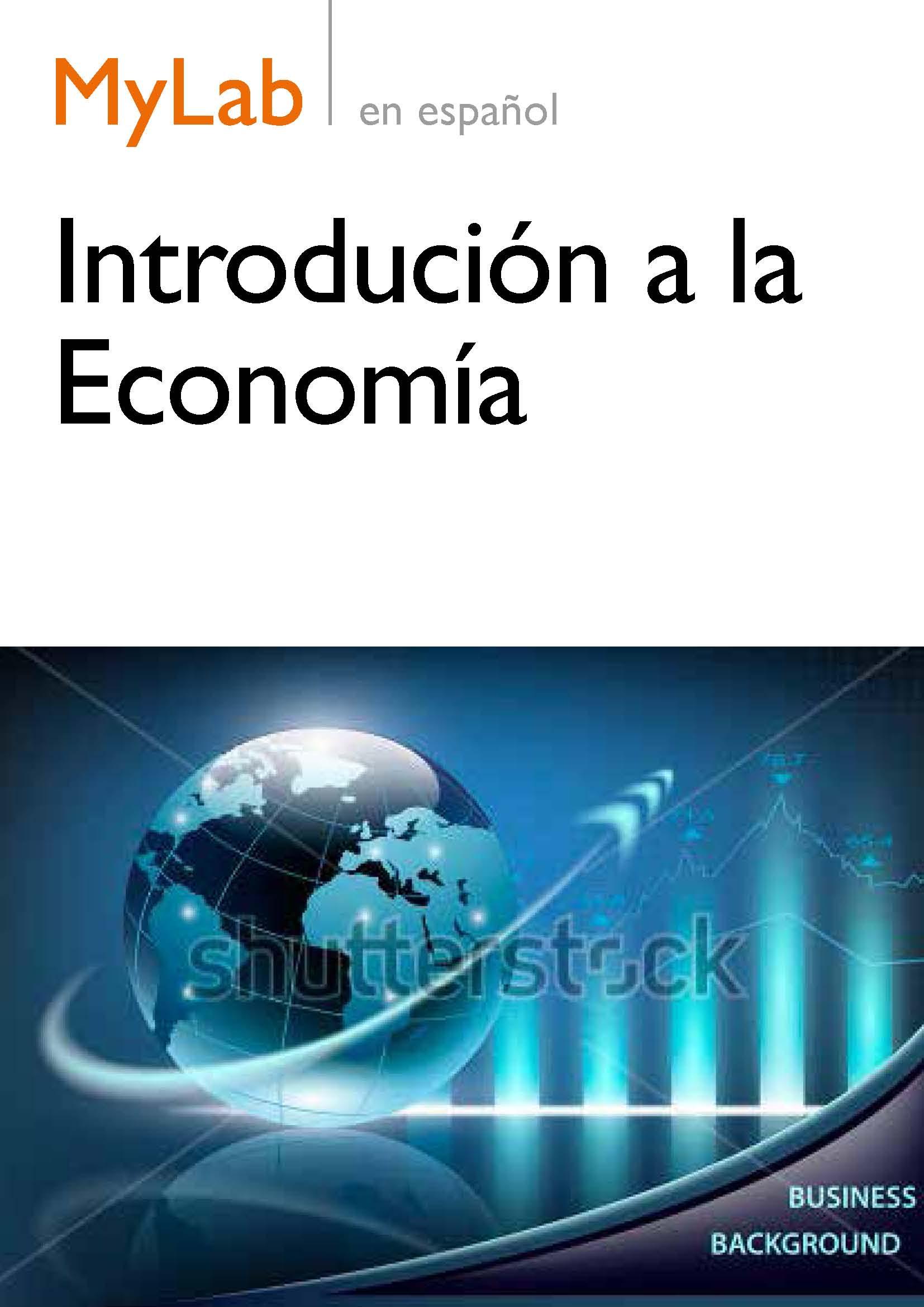 MyLab Introducción a la Economía: herramienta de recursos digitales (premium)